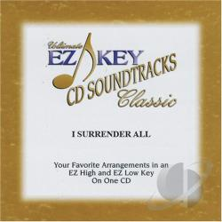 Ultimate Ez Key CD Soundtracks: I Surrender All CD Cover Art
