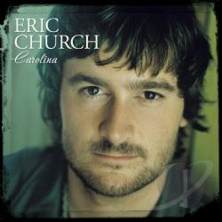 Church, Eric - Carolina CD Cover Art