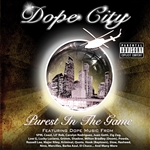 Dope City - Purest In the Game CD Cover Art