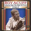 Acuff, Roy - Country Music Hall of Fame: 1962 CD Cover Art