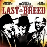 Haggard, Merle / Nelson, Willie / Price, Ray - Live from the Last of the Breed Tour CD Cover Art