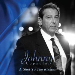 Coppola, Johnny - Shot to the Kisser CD Cover Art