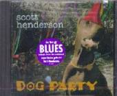 Henderson, Scott - Dog Party CD Cover Art