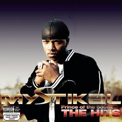 Mystikal - Prince of the South...The Hits CD Cover Art