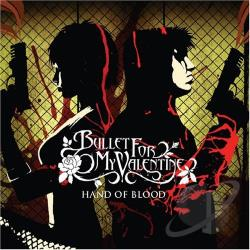 Bullet For My Valentine - Hand of Blood CD Cover Art