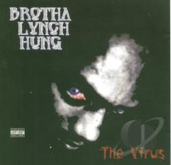 Brotha Lynch Hung - Virus CD Cover Art