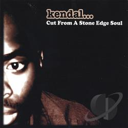 Kendal - Cut from a Stone Edge Soul CD Cover Art
