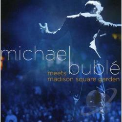 Buble, Michael - Michael Buble Meets Madison Square Garden CD Cover Art