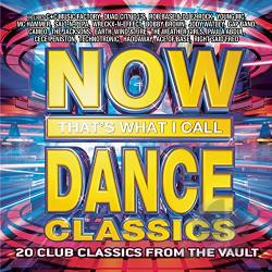 Now! That's What I Call What I Call Dance Classics CD Cover Art