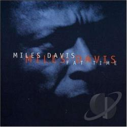 Davis, Miles - Fat Time CD Cover Art