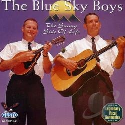 Blue Sky Boys - Sunny Side of Life CD Cover Art