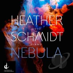Schmidt, Heather - Heather Schmidt: Nebula CD Cover Art