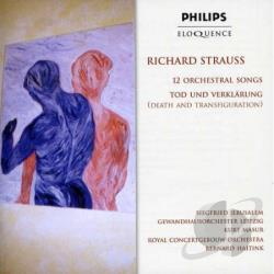 Gewandhausorchester / Haitink / Strauss - Richard Strauss: 12 Orchestral Songs; Tod und Verklarung CD Cover Art