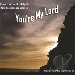 Sing Songs America - You're My Lord CD Cover Art