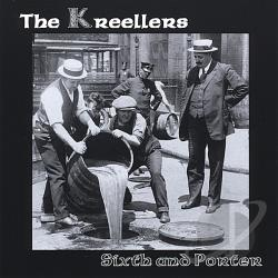Kreellers - Sixth and Porter CD Cover Art