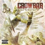 Crowbar - Sever the Wicked Hand CD Cover Art