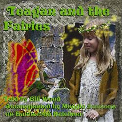 Wood, Bill - Teagan & The Fairies CD Cover Art