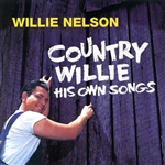 Nelson, Willie - Country Willie: His Own Songs CD Cover Art