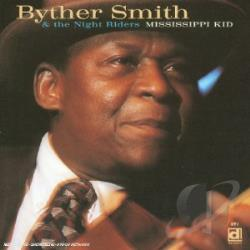 Smith, Byther - Mississippi Kid CD Cover Art