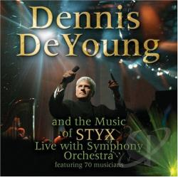 Deyoung, Dennis - Symphonic Rock Music of Styx CD Cover Art