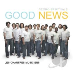Les Chantres Musiciens / Various Artists - Good News: Negro Spirituals CD Cover Art