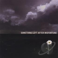 Something Left After Misfortune CD Cover Art