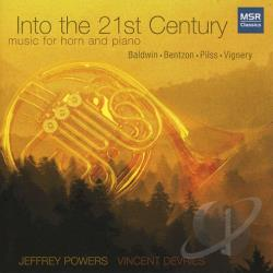 Powers, Jeffrey - Into the 21st Century: Music for Horn and Piano CD Cover Art