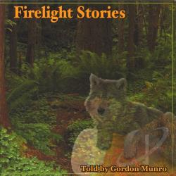 Gordon Munro - Firelight Stories CD Cover Art
