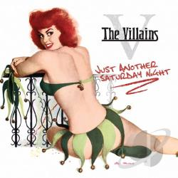Villains - Just Another Saturday Night CD Cover Art