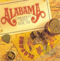 Alabama - Greatest Hits, Vol. 3 CD Cover Art