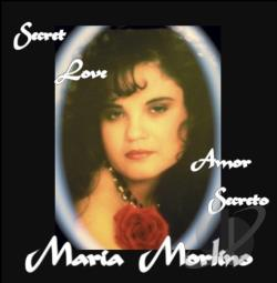 Morlino, Maria - Secret Love/Amor Secreto CD Cover Art