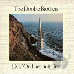 Doobie Brothers - Livin' on the Fault Line CD Cover Art