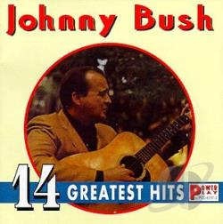 Bush, Johnny - 14 Greatest Hits CD Cover Art