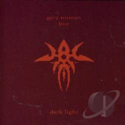 Numan, Gary - Live Dark Light CD Cover Art