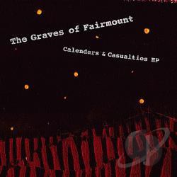 Graves Of Fairmount - Calendars & Casualties EP CD Cover Art