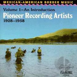 Mexican - American Border Music, Vol. 1: 1928 - 1958 CD Cover Art