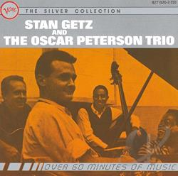 Getz, Stan / Oscar Peterson Trio - Stan Getz and the Oscar Peterson Trio CD Cover Art