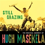 Masekela, Hugh - Still Grazing CD Cover Art
