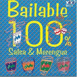 Bailable 100%: Salsa & Merengue CD Cover Art
