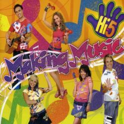 Hi 5 Making Music Cd Album At Cd Universe Australia