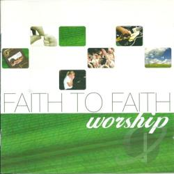 Faith To Faith - Worship CD Cover Art