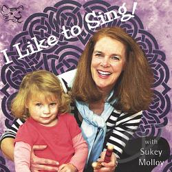 Molloy, Sukey - I Like to Sing! CD Cover Art