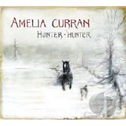 Curran, Amelia - Hunter, Hunter CD Cover Art