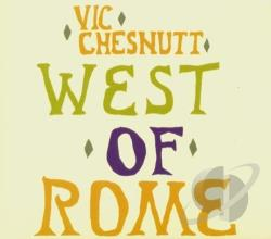 Chesnutt, Vic - West of Rome CD Cover Art