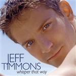 Timmons, Jeff - Whisper That Way CD Cover Art