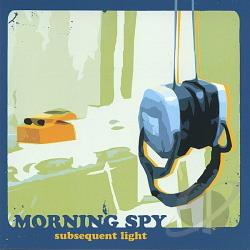 Morning Spy - Subsequent Light CD Cover Art