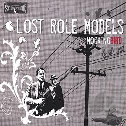 Lost Role Models - Mockingbird CD Cover Art