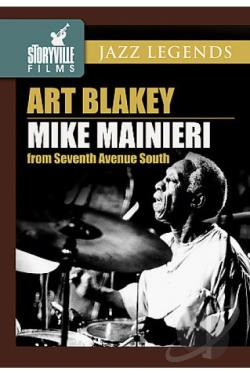 Blakey, Art / Mainieri, Mike - Art Blakey & Mike Mainieri From Seventh Avenue South DVD Cover Art
