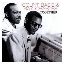 Basie, Count / Charles, Ray - Count Basie & Ray Charles Together CD Cover Art