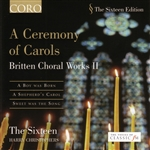 Christophers, Ha / Sixteen - Ceremony of Carols: Britten Choral Works II CD Cover Art